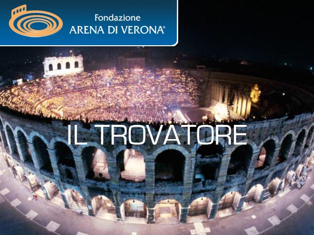 опера Трубадур на фестивале Арена ди Верона