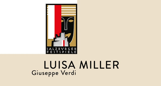Опера Луиза Миллер Джузеппе Верди на Зальцбургском летнем фестивале