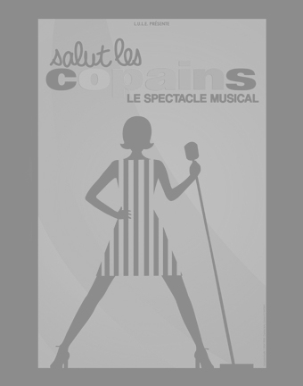 Мюзикл Salut Les Copains